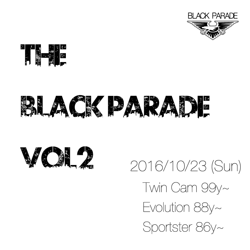THE BLACK PARADE Vol.2 開催決定!