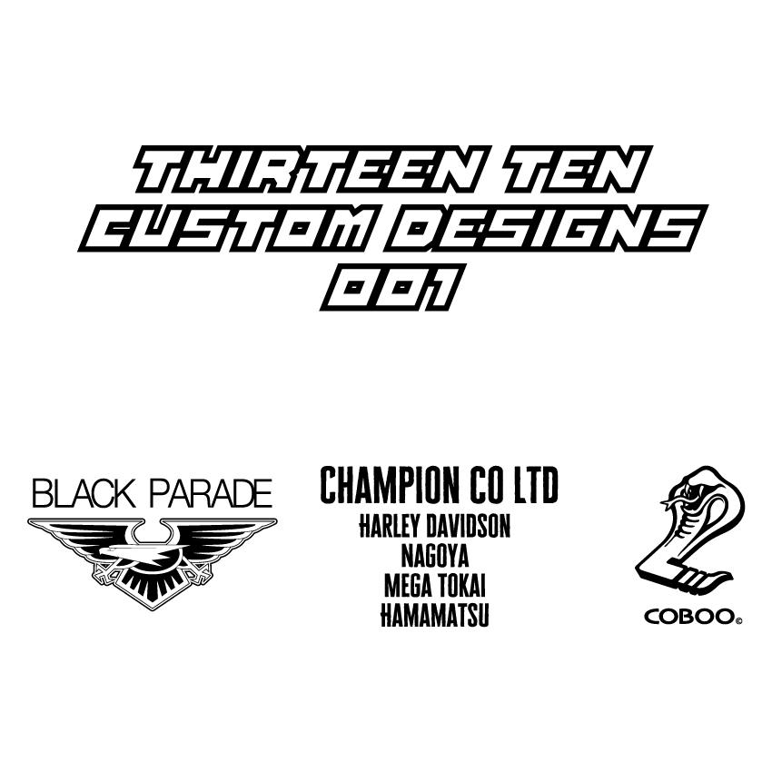 Thirteen Ten Custom Designs 始動!