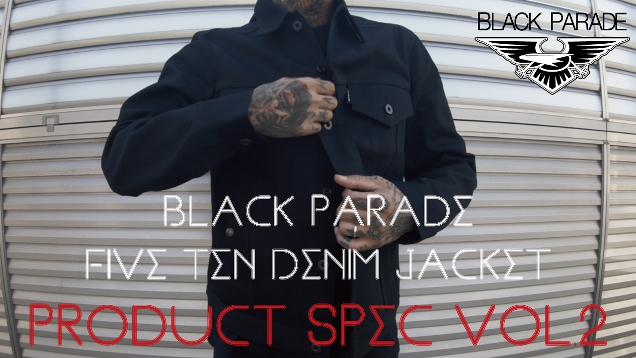 [Product Spec vol.2] Black Parade Five Ten Denim Jacket
